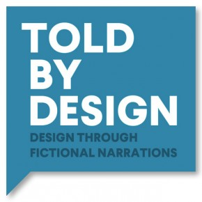 told by design